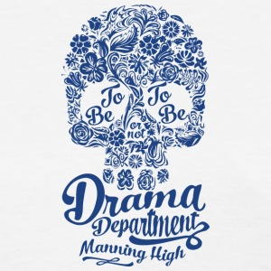 Drama Department Manning High - Women's T-Shirt