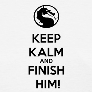 Keep kalm and finish him tshirt - Women's T-Shirt