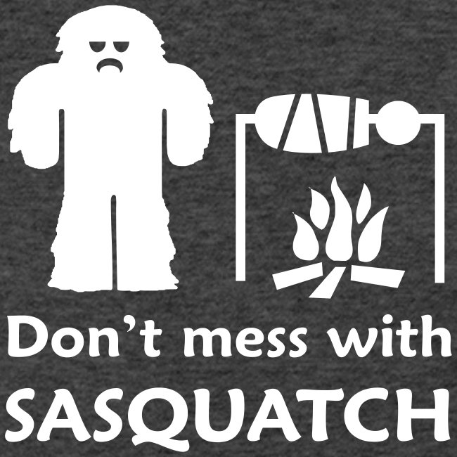 Don t Mess with Sasquatch III