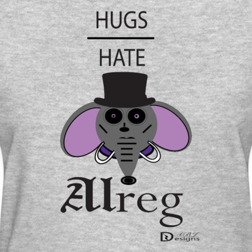 Alreg Adventure Elephant Hugs over Hate - Women's T-Shirt