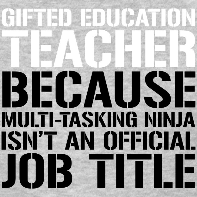 Gifted Education Ninja Teacher Funny Teacher Tee