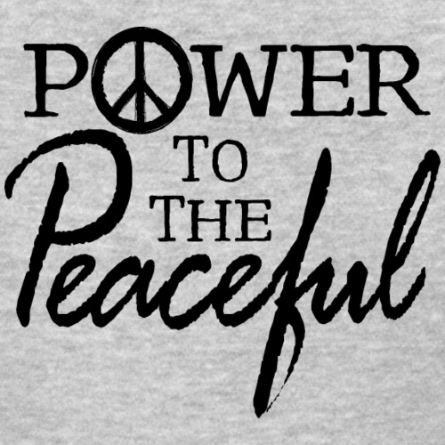 Power To The Peaceful - Women's T-Shirt