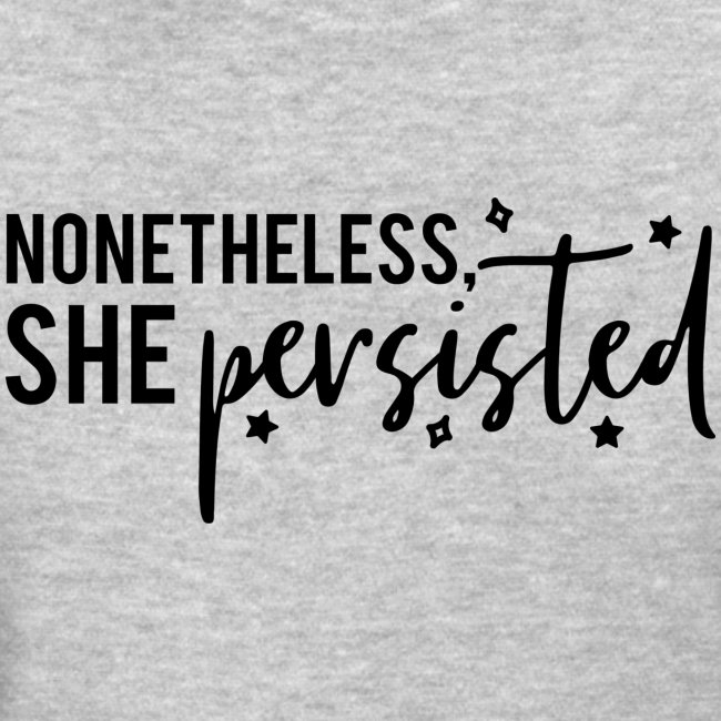 nonetheless she persisted