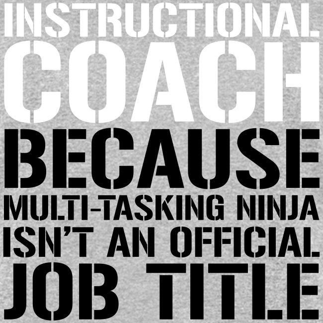 Instructional Coach... Ninja Isn't Job Title Teach
