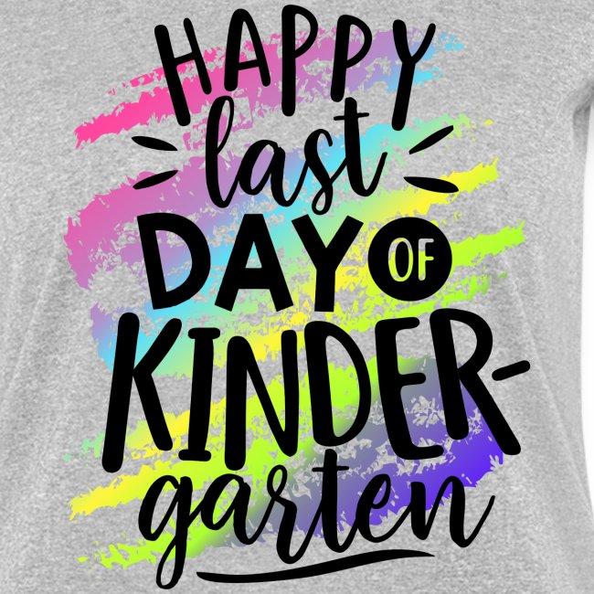 Happy Last Day of Kindergarten Teacher T-Shirt