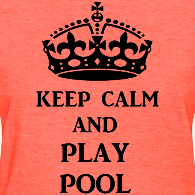 keep calm play pool blk