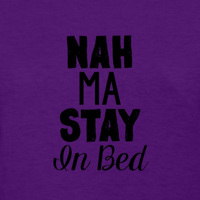 Na Ma Stay In Bed