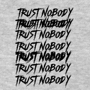 Trust Nobody - Women's T-Shirt