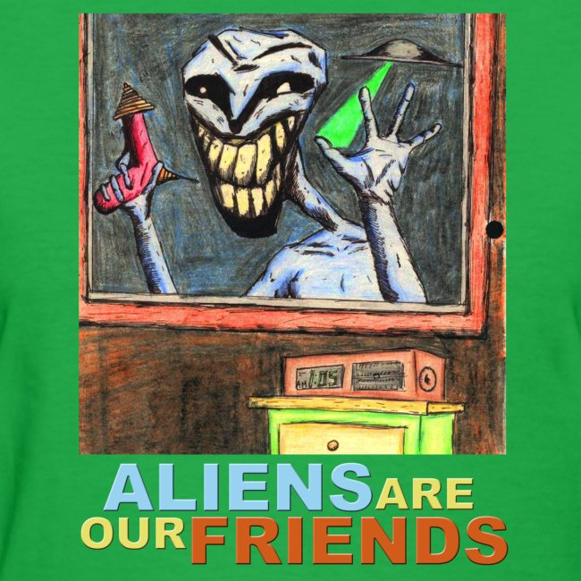 Aliens Are Our Friends