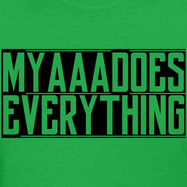 MyaaaDoesEverything (Black)