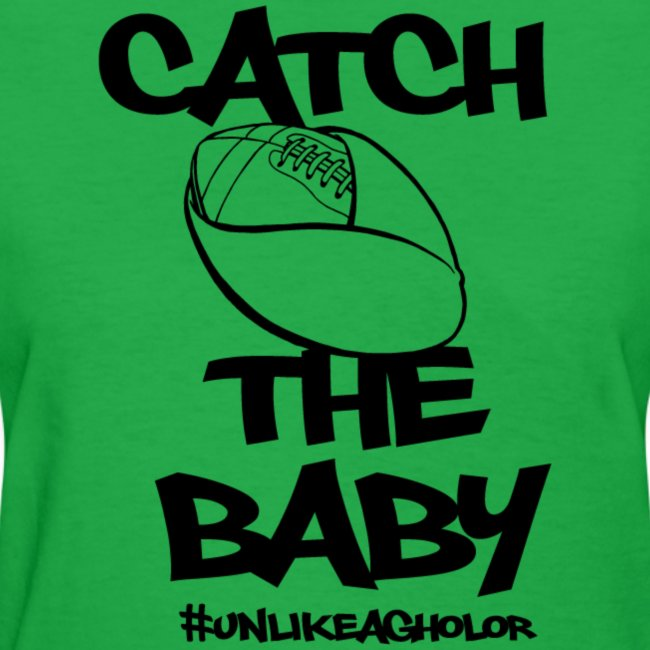 Catch the Baby #UnlkeAgholor Black