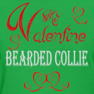 A romantic Valentine with my Bearded Collie - Women's T-Shirt