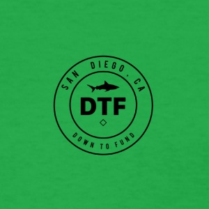 DTF, or DOWN TO FUND - Women's T-Shirt
