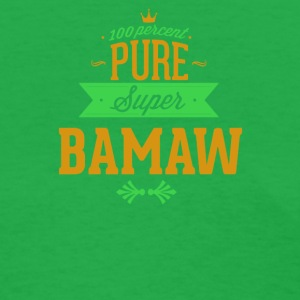 Pure Super BAMAW - Women's T-Shirt