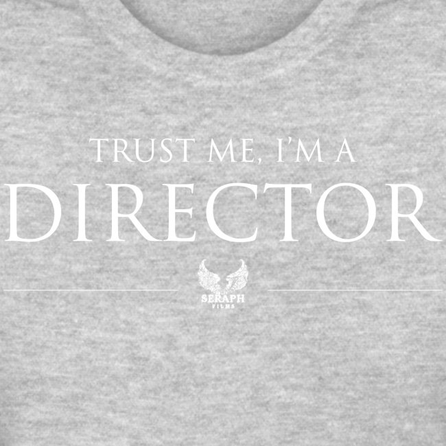 Trust Me Im A Director png