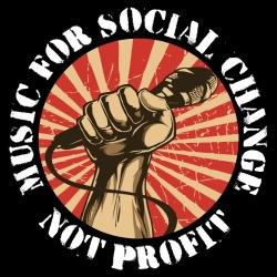Music for social change not profit