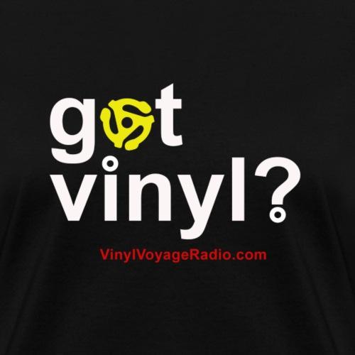 Got Vinyl w/Adapter-White - Women's T-Shirt