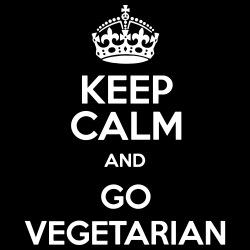 Keep calm and go vegetarian