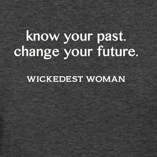 Wickedest Woman T-shirts