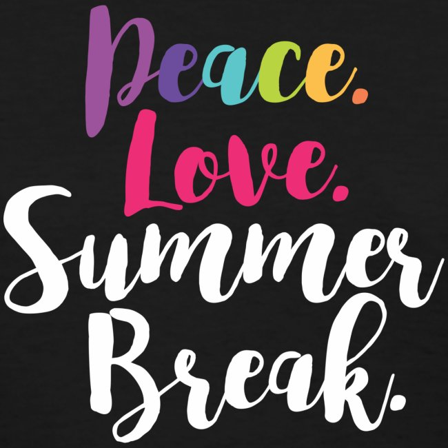 Peace Love Summer Break Teacher T-Shirts