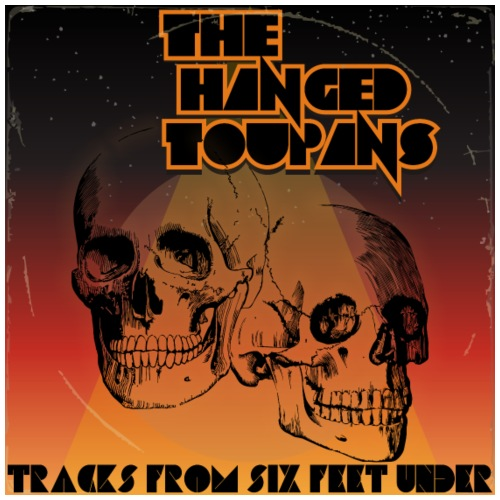The Hanged Toupans - Tracks From SFU