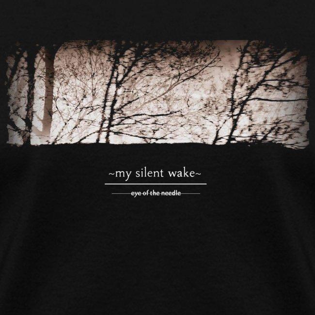 My Silent Wake Eye of the Needle T Shirt