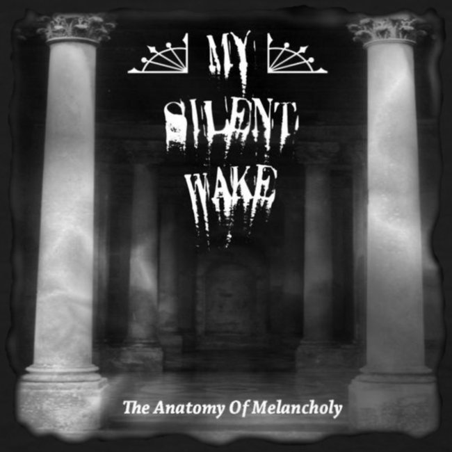 My Silent Wake - Anatomy of Melancholy T-Shirt