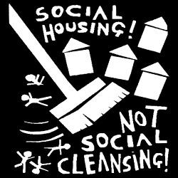 Social housing! Not social cleansing!