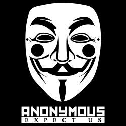 Anonymous. Expect us