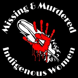 Missing and Murdered Indigenous Women (MMIW)