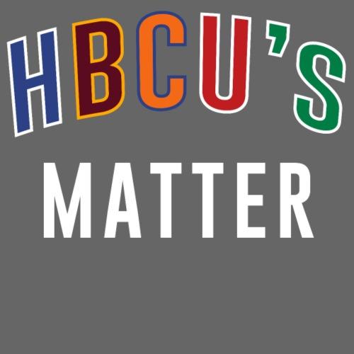 HBCUs Matter - Women's T-Shirt