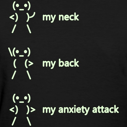 neck back anxiety attack - Women's T-Shirt