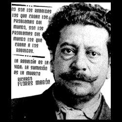 La rebeldia es la vida: la sumision es la muerte (Ricardo Flores Magon)