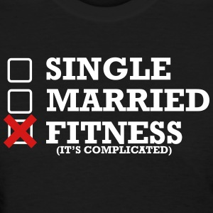Single - Married - Fitness - Women's T-Shirt