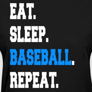 Funny Eat Sleep Baseball Repeat Sayings Apparel - Women's T-Shirt