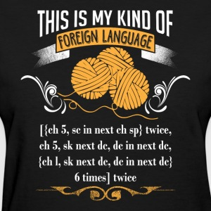 This Is My Kind Of Foreign Language T Shirt - Women's T-Shirt