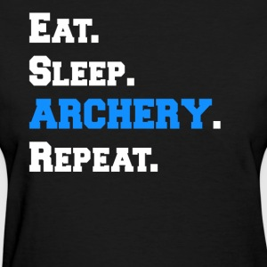 Cool Eat Sleep Archery Repeat Novelty Funny Shirts - Women's T-Shirt
