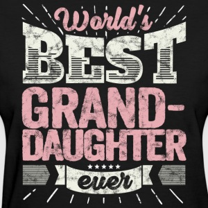 Family gift shirt World's best grand-daughter ever - Women's T-Shirt