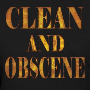 Clean and Obscene words3 - Women's T-Shirt