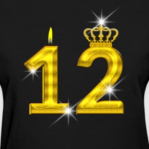 12 - Birthday - Golden Number - Crown - Flame - Women's T-Shirt