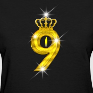 9 - Birthday - Golden Number - Crown - Flame - Women's T-Shirt