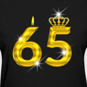 65 - Birthday - Golden Number - Crown - Flame - Women's T-Shirt