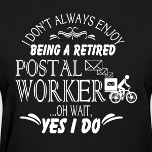 Retired Postal Worker T Shirt - Women's T-Shirt
