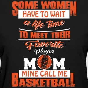 Favorite Player Basketball Mom T Shirt - Women's T-Shirt