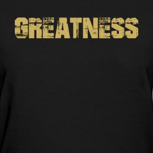 GREATNESS - T-Shirt Faded Distressed - Women's T-Shirt