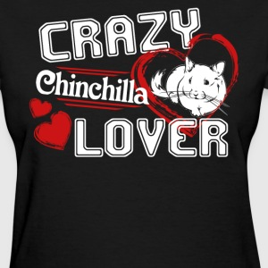 Chinchilla Lover Shirt - Women's T-Shirt