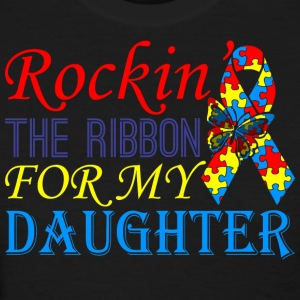 Rockin The Ribbon For My Daughter Awareness - Women's T-Shirt