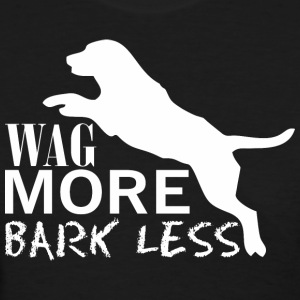 Wag More Bark Less Dog Pet Lover - Women's T-Shirt