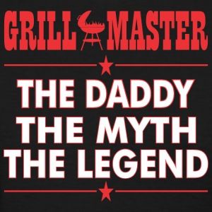 Grillmaster The Daddy The Myth The Legend BBQ - Women's T-Shirt