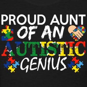 Proud Aunt Of An Autistic Genius Autism Awareness - Women's T-Shirt